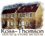Ross Thomson House & Store