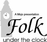 Folk Under the Clock